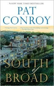 Pat Conroy's South of Broad. I loved this book about a lonely boy growing up in Charleston that really starts his life during his senior year in high school. #patconroy #novel
