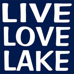 Hey, I found this really awesome Etsy listing at https://www.etsy.com/listing/185554511/live-love-lake-sign