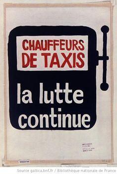 [Mai 1968]. Chauffeurs de taxi la lutte continue, [Comité d'occupation Ex Beaux arts] : [affiche] / [non identifié] - 1
