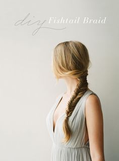 DIY Long Fishtail Braid