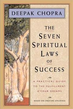 The 7 Spiritual Laws of Success, by Deepak Chopra - Deepak has written literally a few dozen books I believe over the decades. I like this one because it reinforces what I truly believe- everything in your life is completely interconnected. The spiritual aspects of your life is part of your whole life, and how you do one thing is how you do everything.