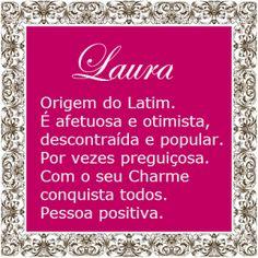 Significado do nome Laura | Significado dos Nomes