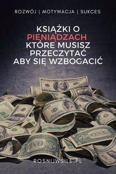 Pieniądz rządzi światem. Czy tego chcemy czy nie. Każdy z nas potrzebuje pieniędzy. Marzymy o wolności finansowej. Co zrobić aby być bogatym? Sprawdź! #blog #motywacja #rozwój #sukces #myśli #pieniądze #psychologia #inspiracja #money #marzenia #umysł #szczęście #życie Make Money Blogging, Make Money Online, How To Make Money, Blog Writing, Writing A Book, Blogging For Beginners, Blog Tips, Making Ideas, How To Start A Blog