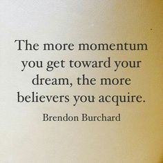 Live the dream- Brendon Burchard