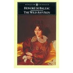 The Wild Ass's Skin by Honore Balzac