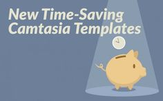 We have recently added several new templates to our ever growing library. Our Camtasia packages increase in value each time a new asset is added to the library, and we've added some beauties.