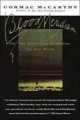 Blood Meridian: Or the Evening Redness in the West: Cormac McCarthy: 9780679728757: Amazon.com: Books