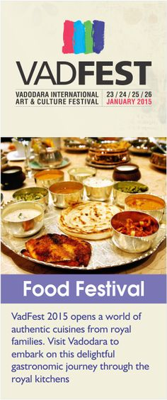 For lovers of culinary delights, VadFest is definitely a not-to-be-missed opportunity. Visit Vadodara this January