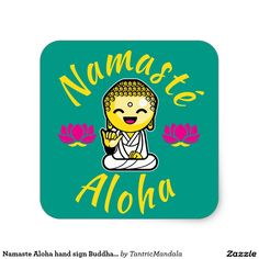 Namaste Aloha hand sign Buddha Humour Square Sticker
