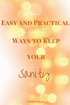 Easy and Practical Ways to Keep your Sanity with Back to School! #healthyLifestyle