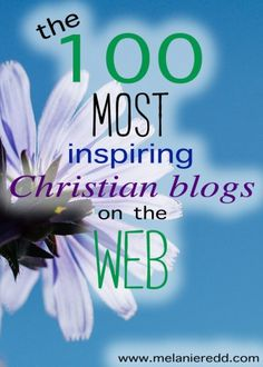 Would you like to discover some incredibly motivational and inspirational blogs to read? Here are 100 websites for you to enjoy and follow - all written by amazing Christian women.