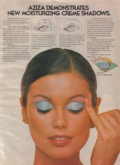 Aziza Eyeshadow Cosmetics Advertisment 1976 - who didn't like a lot of blue eyeshadow?