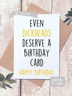 Funny Happy Birthday Card Rude For Friend Him Adult Best Boyfriend Husband