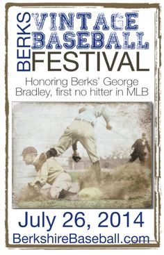 The first Vintage Base Ball Festival will be held in Greater Reading on July 26, 2014.