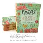 Farm Anatomy, The Curious Parts and Pieces of Country Life by Julia Rothman