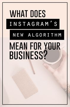 What the heck happens now?! Find out what the new Instagram algorithm could mean for your business + current visual marketing strategy.