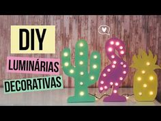 DIY: Luminárias Decorativa | FLAMINGO + CACTO + ABACAXI - YouTube
