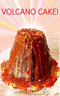 Volcano piñata cake! I would love to give this recipe to Zeke and Jayce and see what the two of them can come up with or they can even top this!