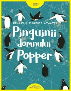 Pinguinii domnului Popper - Ce ai face daca ai avea un pinguin? Books To Read, My Books, Gold Book, Jim Carrey, Teaching Resources, Florence, Things I Want, About Me Blog, Film