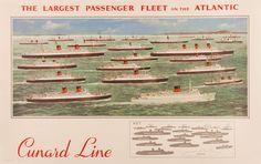 The Largest Passenger Fleet on the Atlantic, Cunard Line. Travel Poster