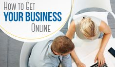 Take Your Business Online in 3 Steps / smallbiztrends.com #sponsored