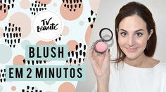 Blush em 2 minutos - TV Beauté | Vic Ceridono