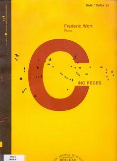WORT, Frederic. Cinc peces. Barcelona: Boileau, 1995