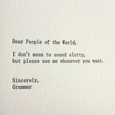 All grammar lovers of the world get this.