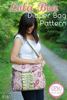 Sew Much Ado: Lola Bea Diaper Bag Pattern - Gotta pay for the pattern, but it might be worth it. Diaper Bag Tutorials, Diaper Bag Patterns, Baby Dress Patterns, Bag Patterns To Sew, Sewing Patterns Free, Free Sewing, Sewing Tutorials, Sewing Projects, Sewing Ideas