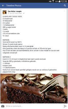 Sjokolade fudge koek Angle Food Cake Recipes, Tart Recipes, Baking Recipes, Dessert Recipes, Kos, Hot Dog Recipes, Sweet Recipes, South African Desserts, Special Recipes