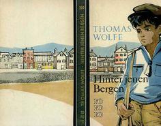 thomas wolfe writings | Thomas Wolfe - Hinter jenen Bergen