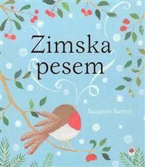 Zimska pesem: Suzanne Barton: 9789616859820: Knjiga | Emka.si