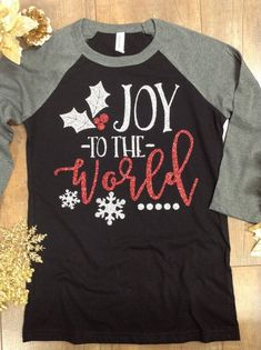 Christmas Raglan Joy To The World Tee Joy to the world Christmas shirt Joy shirt Christmas Tshirt Christmas Tee Joy Tee - Holiday Shirts - Ideas of Holiday Shirts - Christmas Tee Shirts, Christmas Vinyl, Christmas Clothes, Christmas Ideas, Womens Christmas, Christmas Fashion, Christmas Movies, Christmas Tops, Winter Shirts