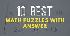 10 Best Math Puzzles With Answers in 2020. We are create many various math puzzle with answer. Maths Puzzles, Studying, Brain, Create, The Brain, Math Puzzles Brain Teasers, Learning, Study, Training