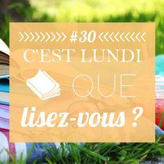 MALLY'S BOOKS: #30 C'est lundi que lisez-vous ?