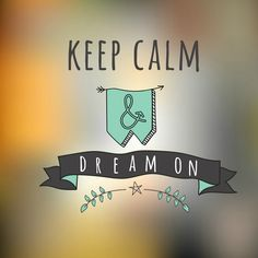 Dream On - Tap to see more beautiful hipster quotes wallpaper! Hipster Quote, Stunning Wallpapers, New Beginning Quotes, Close My Eyes, New Beginnings, Girly Things, Girly Stuff, Wallpaper Quotes, Keep Calm