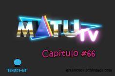 """MatuTV"" – Capitulo #66 | Estamos De La Chingada https://estamosdelachingada.com/matutv-capitulo-66/"