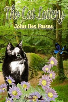 The Cat Lottery by John Des Fosses, http://www.amazon.com/dp/B008R19PBY/ref=cm_sw_r_pi_dp_238Drb07D8PSS