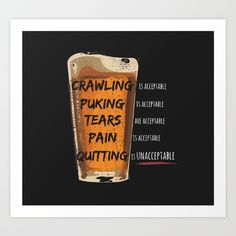 Crawling is acceptable, Puking is acceptable, Tears are acceptable, Pain is acceptable, Quitting is UNacceptable! Shot Glass, My Design, Art Prints, Random, Funny, Art Impressions, Funny Parenting, Hilarious, Casual