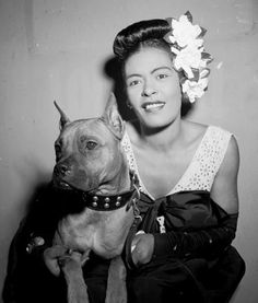 Billie Holiday and her dog Mister Downbeat (Jazz Portrait series, Library of Congress) Billie Holiday, First Ladies, Ladies Day, Divas, Jazz Musicians, Jazz Artists, Famous Musicians, Vintage Dog, Vintage Music