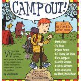 Camp Out!: The Ultimate Kids' Guide (Paperback)By Lynn Brunelle