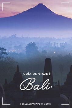 GUÍA DE VIAJE: Bali || Sellaelpasaporte.com- #viajes #travel #adventure #bali