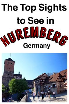 All the best places to check out when in Nuremberg, Germany - California Globetrotter