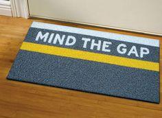 Mind the gap doormat