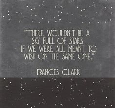 There wouldn't be a sky full of stars...