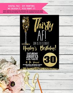 Thirty Af Th Birthday Invitation Black And Gold With Champagne Digital File Diy Printing Invite Thirtyaf By Emmasuebowtique On Etsy