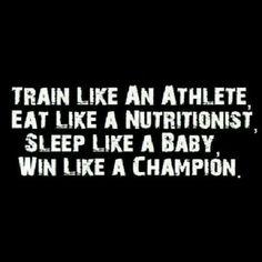 how to train, eat, sleep, and win!