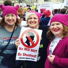 We Will NOT Be Shushed! Librarians Against Trump
