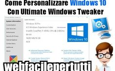 Guida | Come Personalizzare Windows 10 Con Ultimate Windows Tweaker Windows 10 Con Ultimate Windows Tweaker windows 10 Ritorniamo a parlare di windows 10 , come tutti sappiamo il nuovo sistema operativo di Microsoft è sul mercato solo da poco meno di un'anno , ma  m #windows10 #ultimatewindowstweaker
