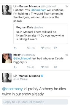 This is why I love Lin. He followed this up with a reference to the Goblet of Fire when he announced Rory O'Malley as the Ham4Ham host.